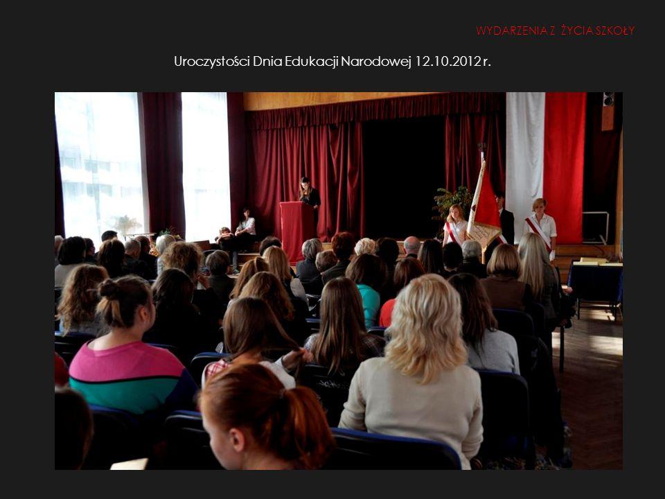 Uroczystości Dnia Edukacji Narodowej 12.10.2012 r.