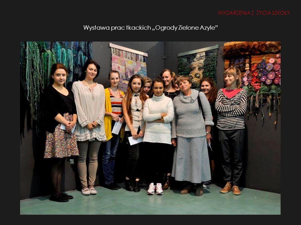 """Wystawa prac tkackich """"Ogrody Zielone Azyle"""
