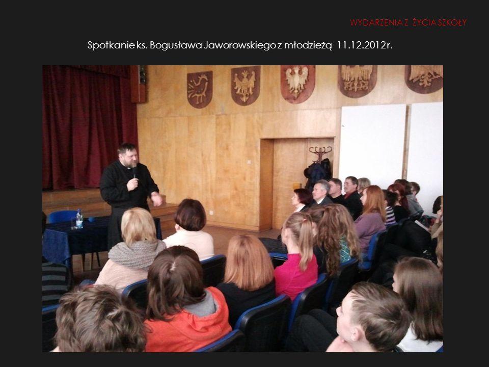 Spotkanie ks. Bogusława Jaworowskiego z młodzieżą 11.12.2012 r.