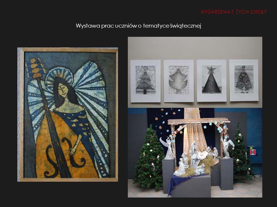 Wystawa prac uczniów o tematyce świątecznej