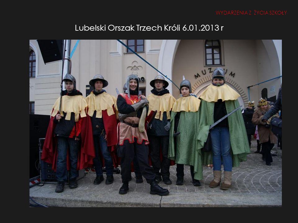 Lubelski Orszak Trzech Króli 6.01.2013 r
