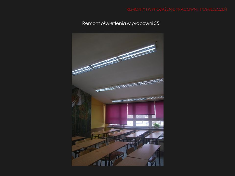 Remont oświetlenia w pracowni 55