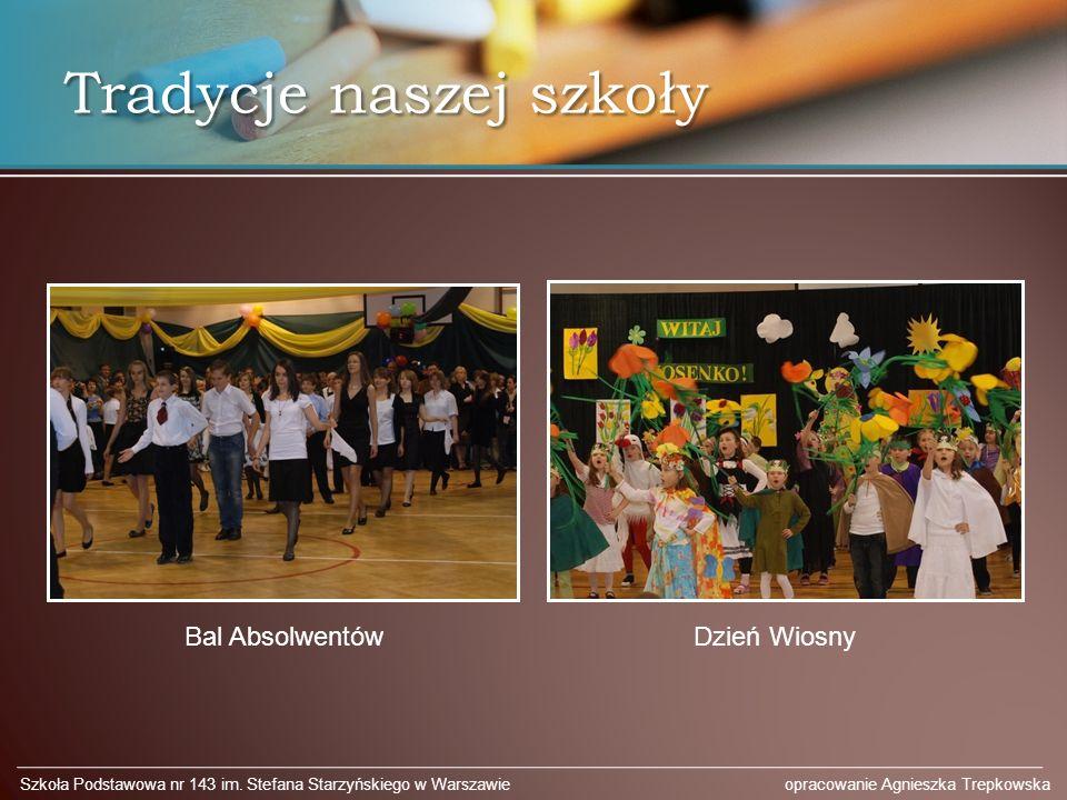 Tradycje naszej szkoły