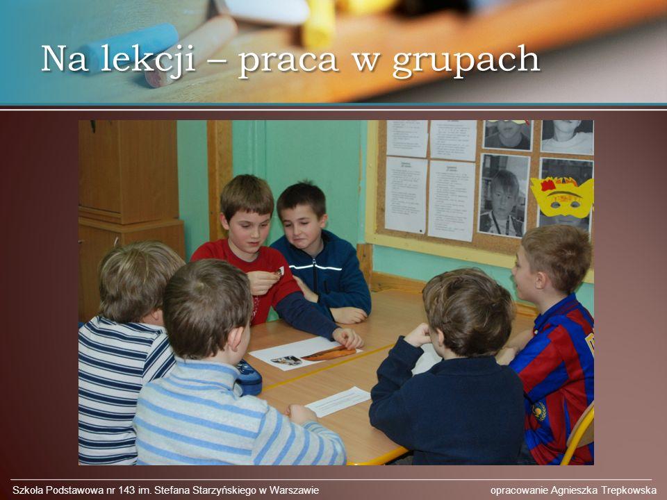 Na lekcji – praca w grupach