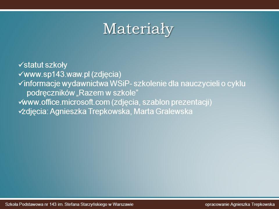 Materiały statut szkoły www.sp143.waw.pl (zdjęcia)