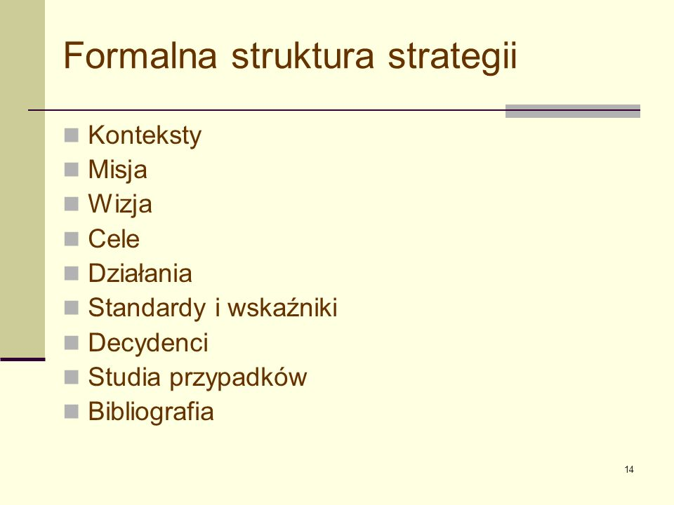Formalna struktura strategii