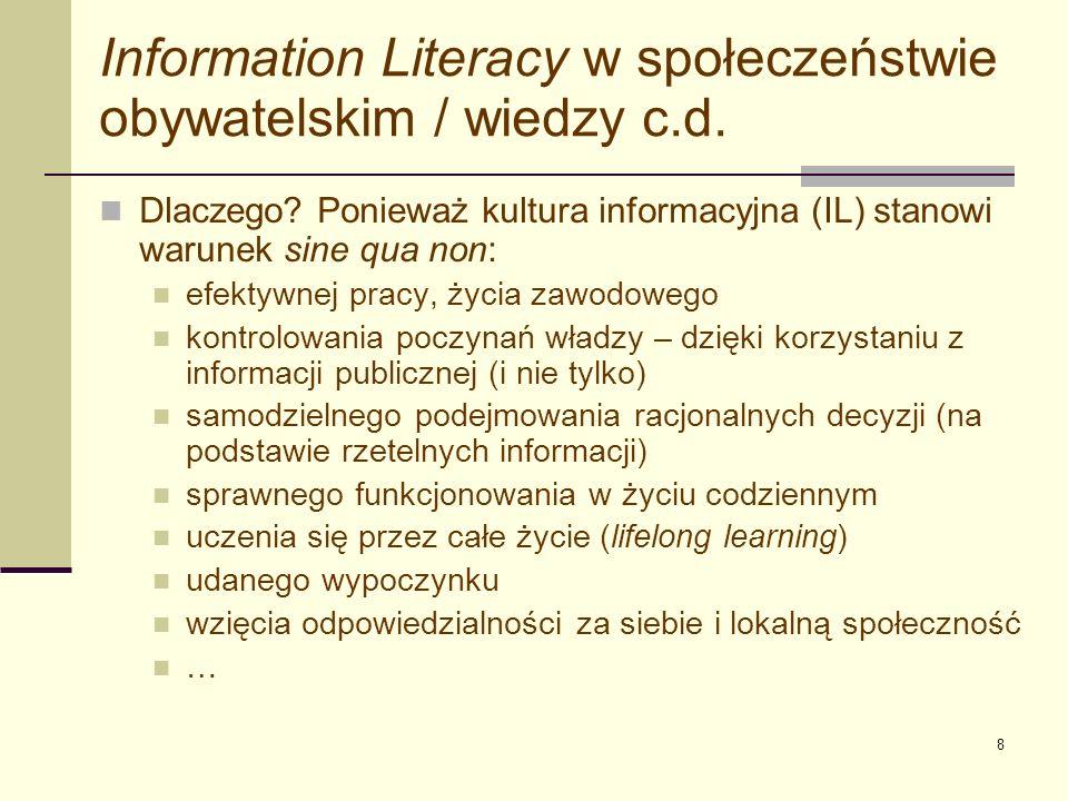 Information Literacy w społeczeństwie obywatelskim / wiedzy c.d.