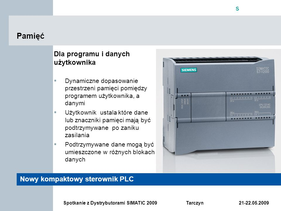 Pamięć Dla programu i danych użytkownika Nowy kompaktowy sterownik PLC