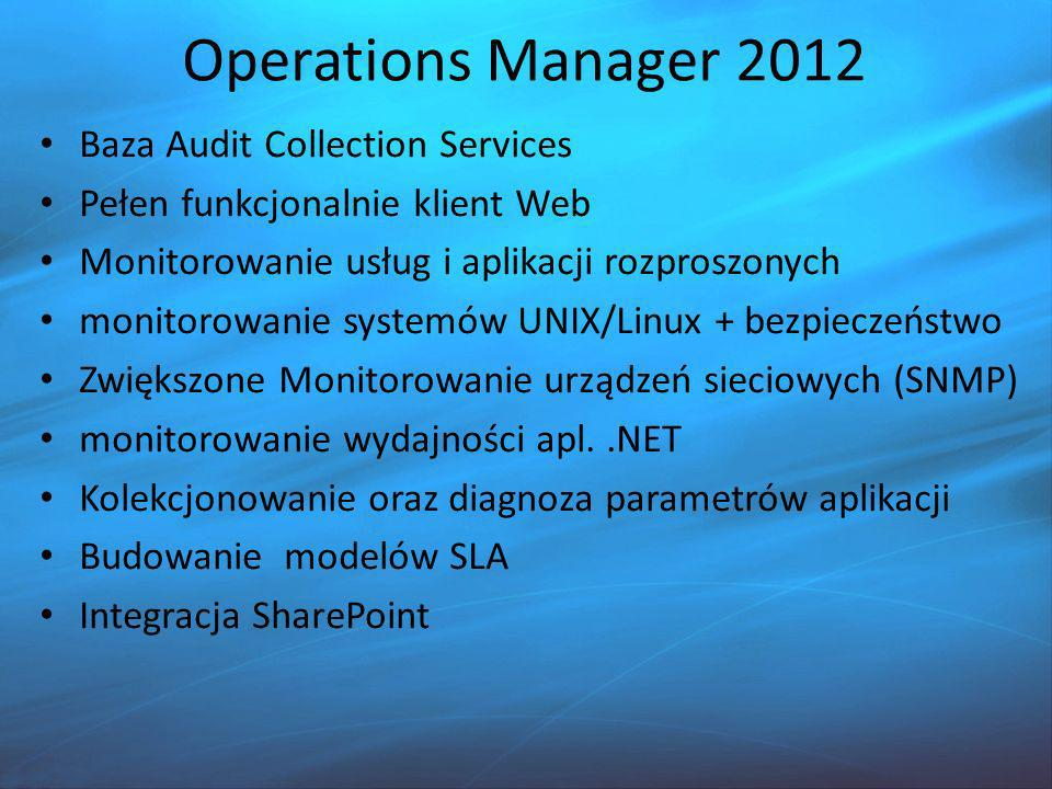 Operations Manager 2012 Baza Audit Collection Services