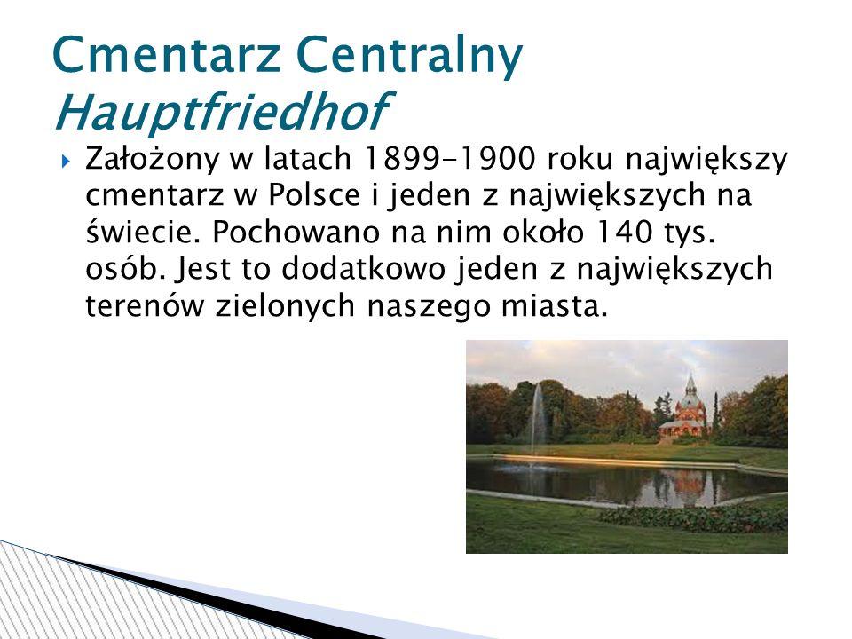 Cmentarz Centralny Hauptfriedhof