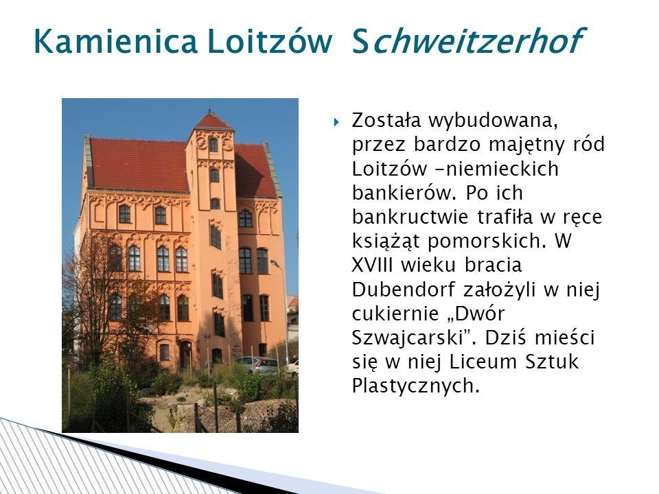 Kamienica Loitzów Schweitzerhof