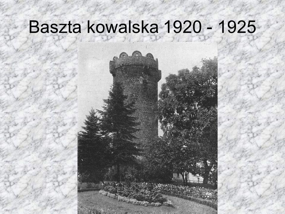 Baszta kowalska 1920 - 1925