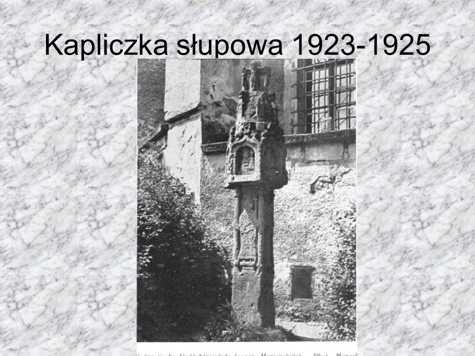 Kapliczka słupowa 1923-1925