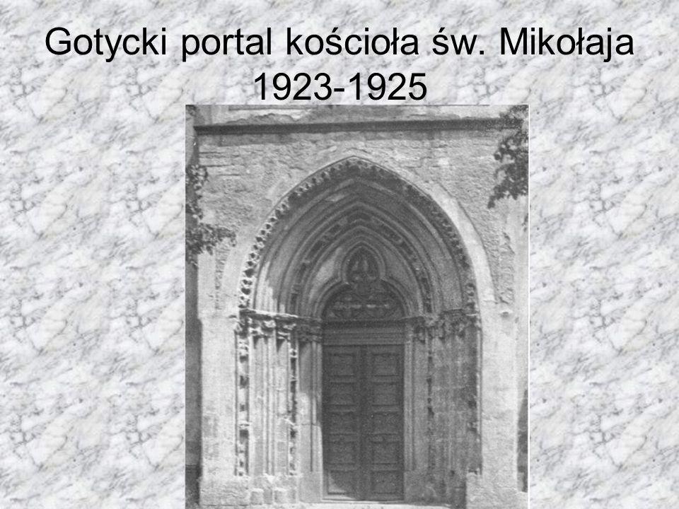 Gotycki portal kościoła św. Mikołaja 1923-1925