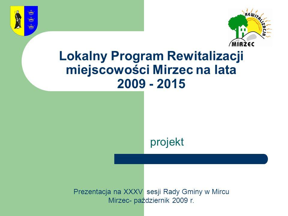 Lokalny Program Rewitalizacji miejscowości Mirzec na lata 2009 - 2015