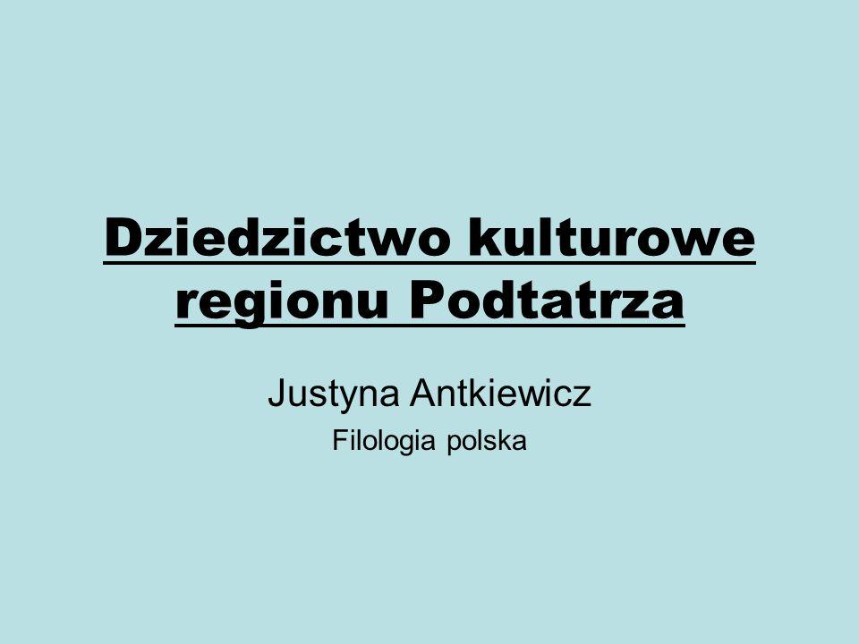 Dziedzictwo kulturowe regionu Podtatrza