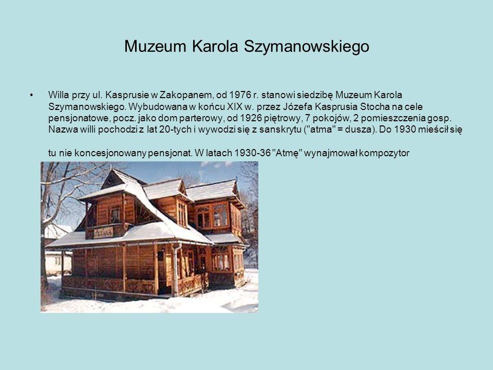 Muzeum Karola Szymanowskiego