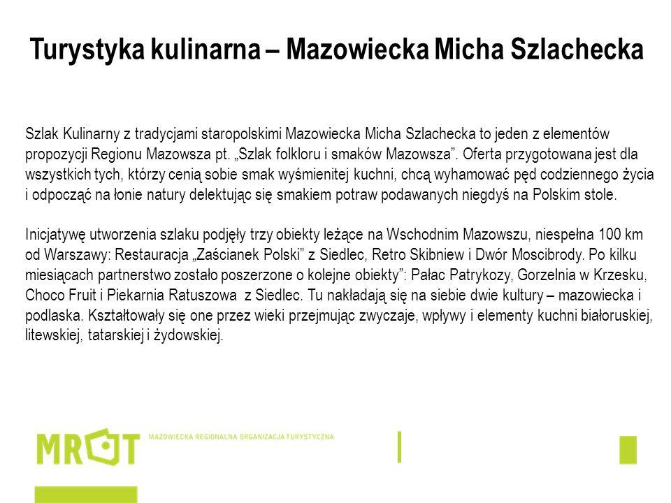 Turystyka kulinarna – Mazowiecka Micha Szlachecka
