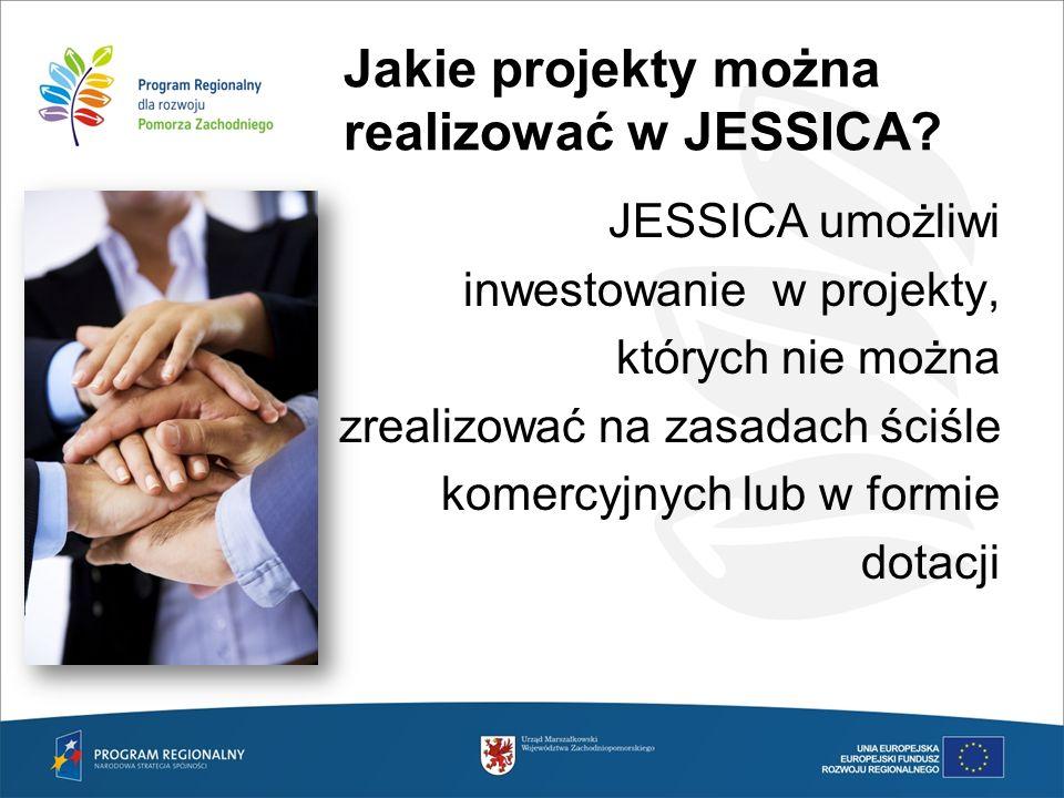 Jakie projekty można realizować w JESSICA