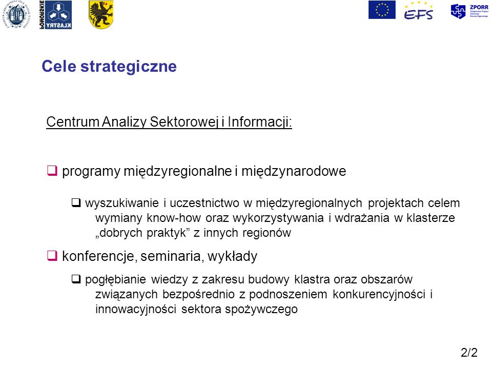 Cele strategiczne Centrum Analizy Sektorowej i Informacji: