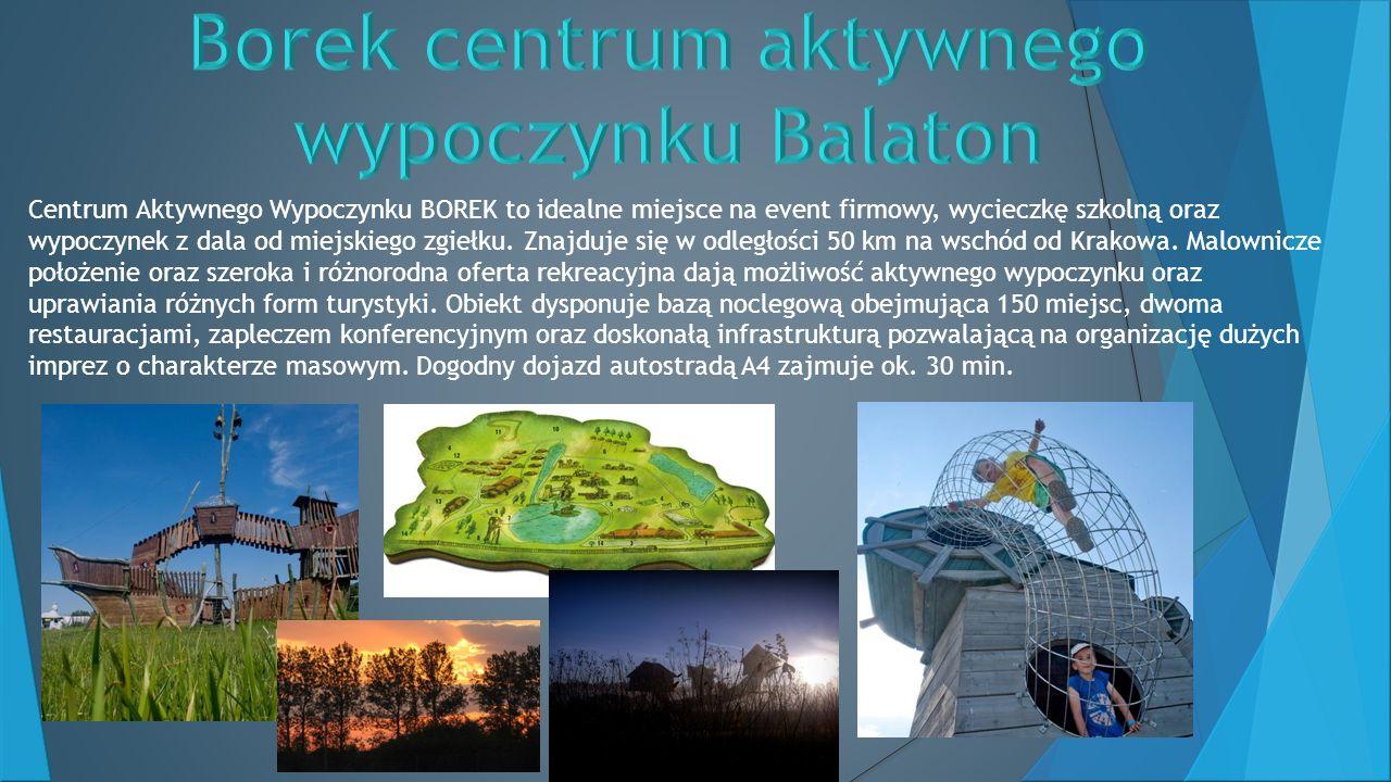 Borek centrum aktywnego wypoczynku Balaton
