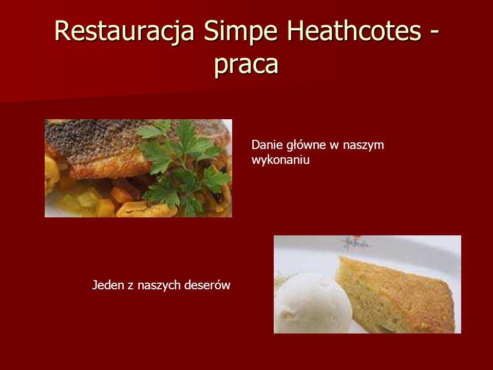 Restauracja Simpe Heathcotes - praca