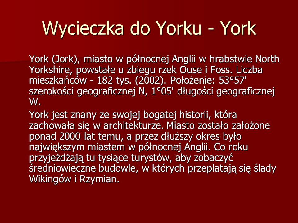 Wycieczka do Yorku - York