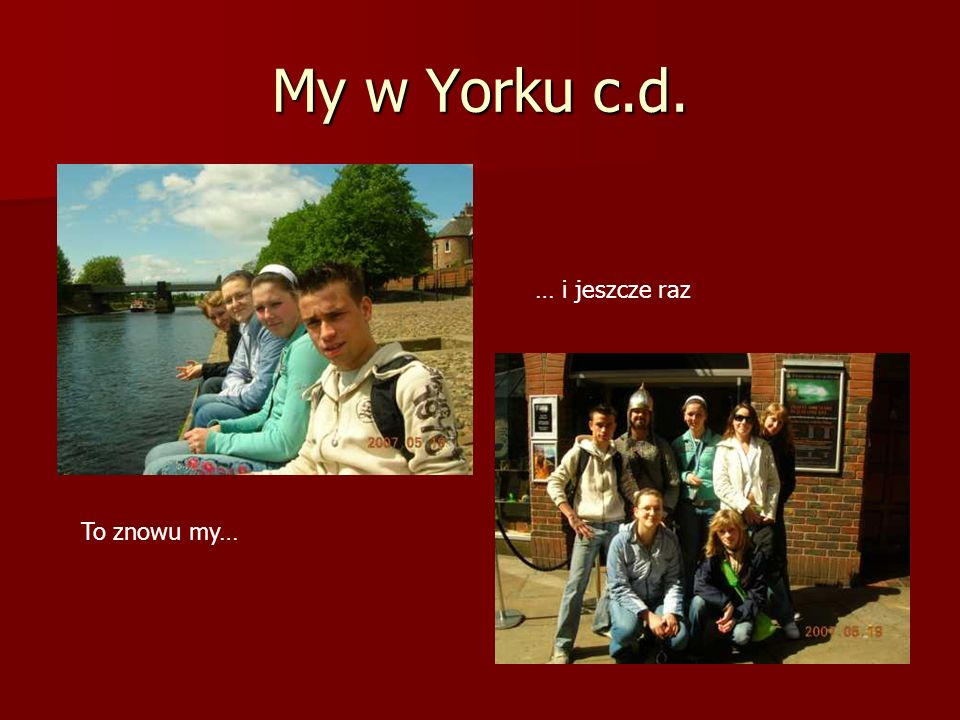My w Yorku c.d. … i jeszcze raz To znowu my…