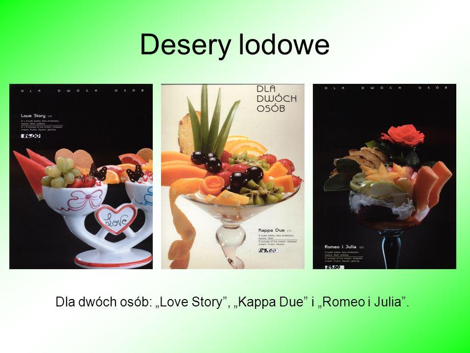 "Dla dwóch osób: ""Love Story , ""Kappa Due i ""Romeo i Julia ."