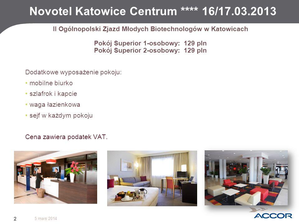 Novotel Katowice Centrum **** 16/17.03.2013