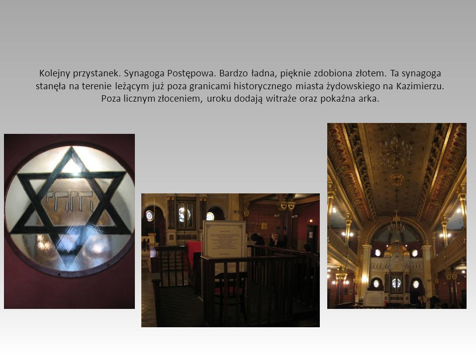 Kolejny przystanek. Synagoga Postępowa