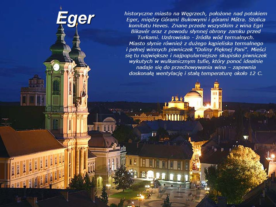 Eger historyczne miasto na Węgrzech, położone nad potokiem