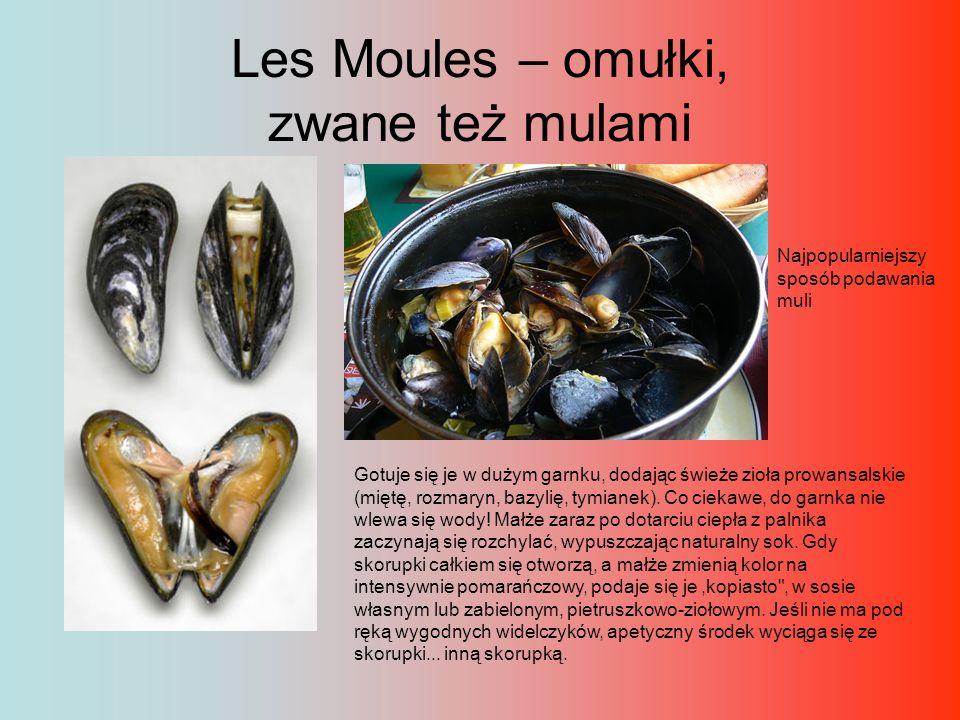 Les Moules – omułki, zwane też mulami