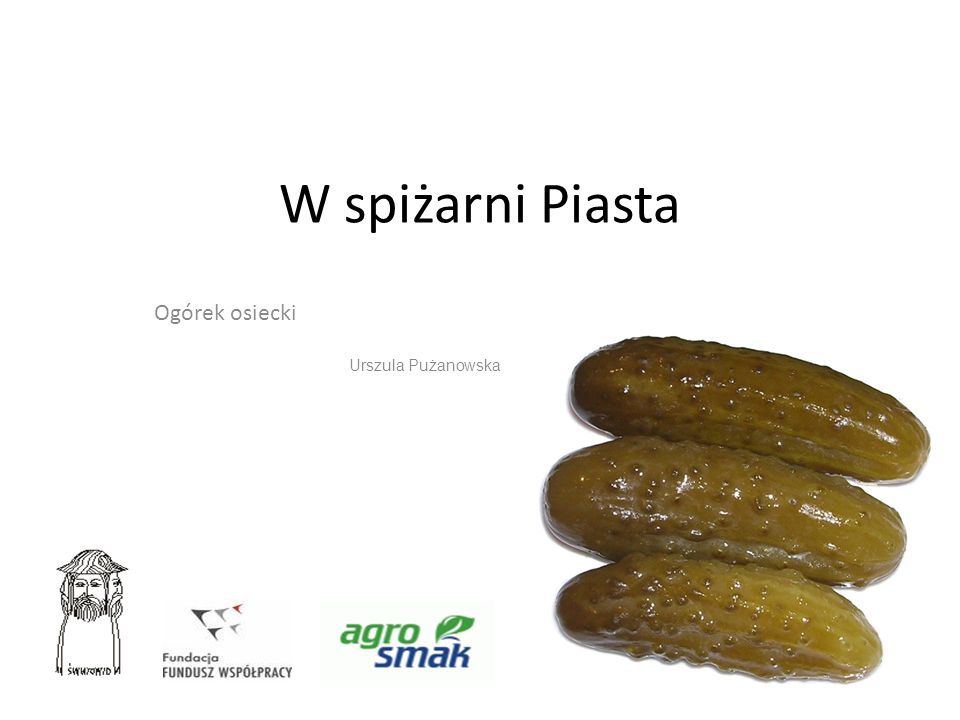 Ogórek osiecki Urszula Pużanowska