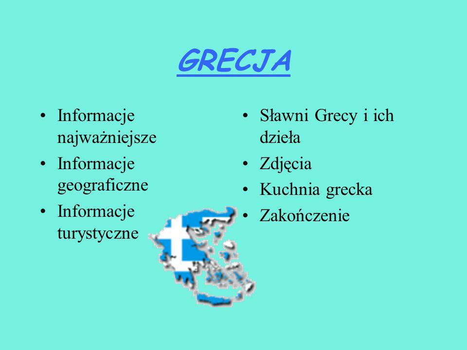 GRECJA Informacje najważniejsze Informacje geograficzne