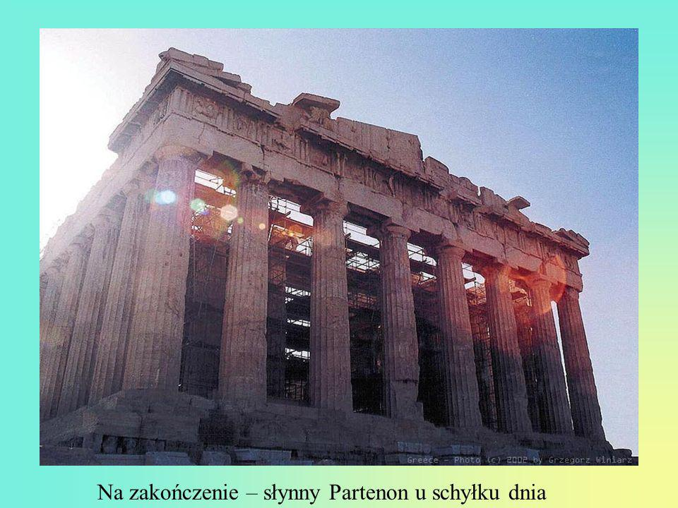 Na zakończenie – słynny Partenon u schyłku dnia