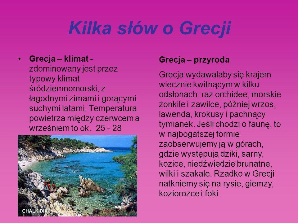 Kilka słów o Grecji