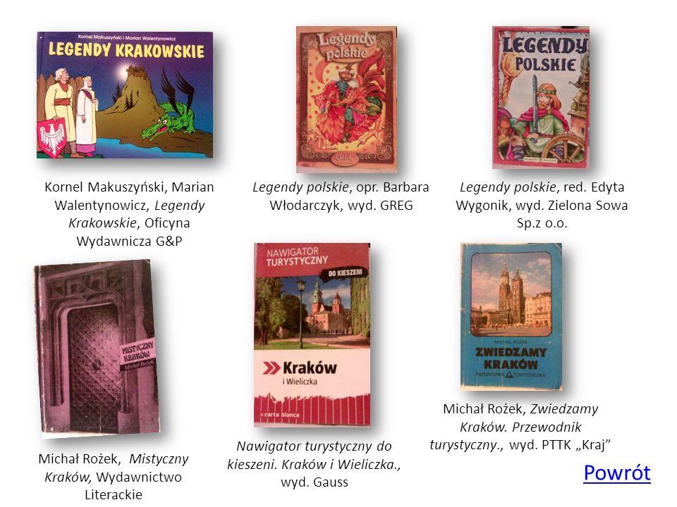 Kornel Makuszyński, Marian Walentynowicz, Legendy Krakowskie, Oficyna Wydawnicza G&P
