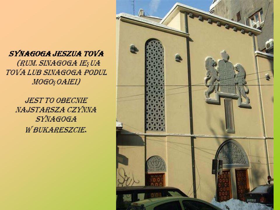 (Rum. Sinagoga Ieşua Tova lub Sinagoga Podul Mogoşoaiei)