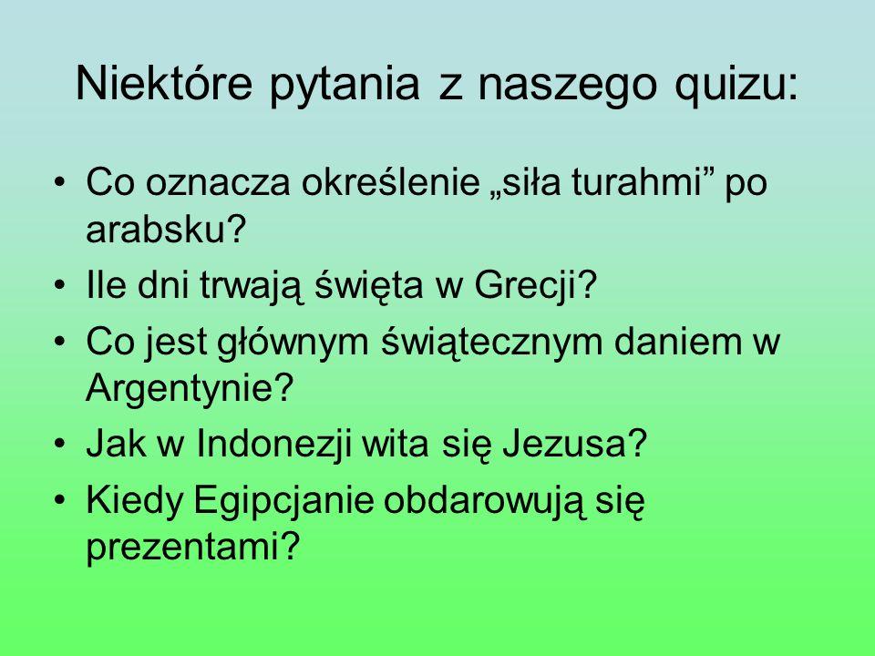Niektóre pytania z naszego quizu: