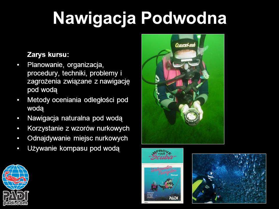 Nawigacja Podwodna Zarys kursu: