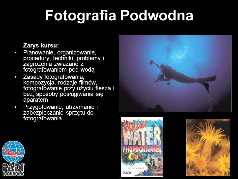 Fotografia Podwodna Zarys kursu:
