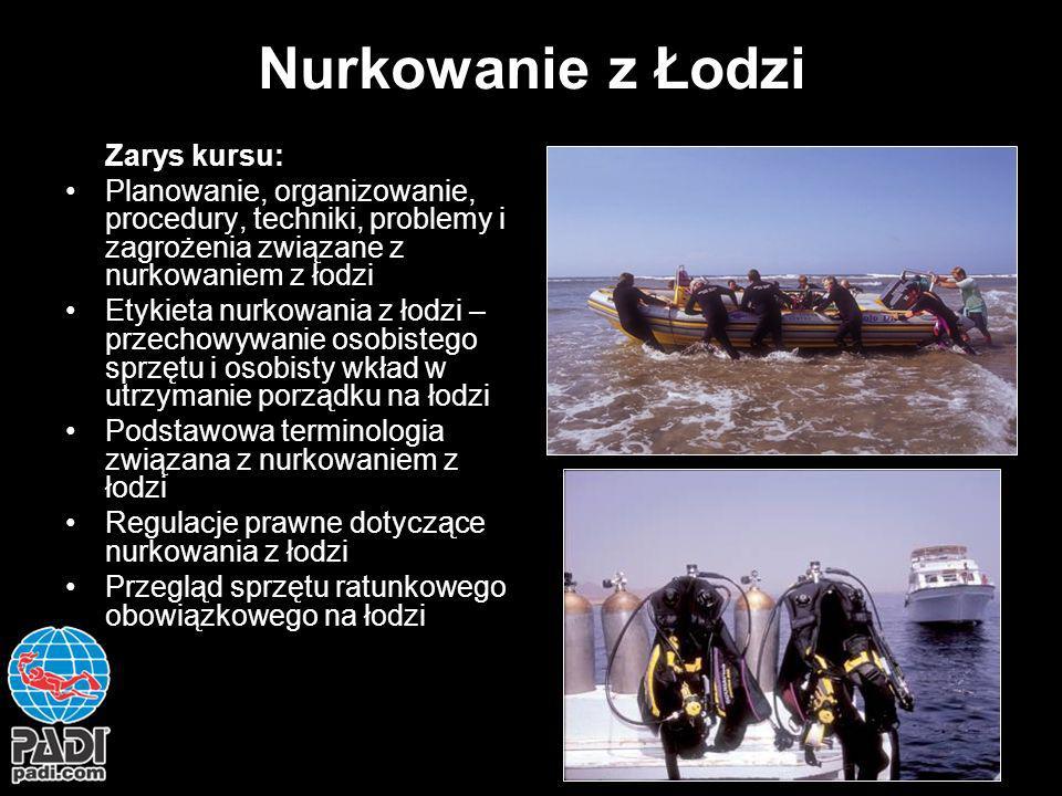 Nurkowanie z Łodzi Zarys kursu: