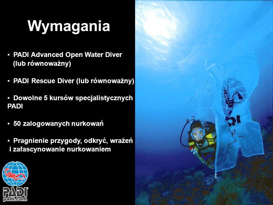 Wymagania PADI Advanced Open Water Diver (lub równoważny)