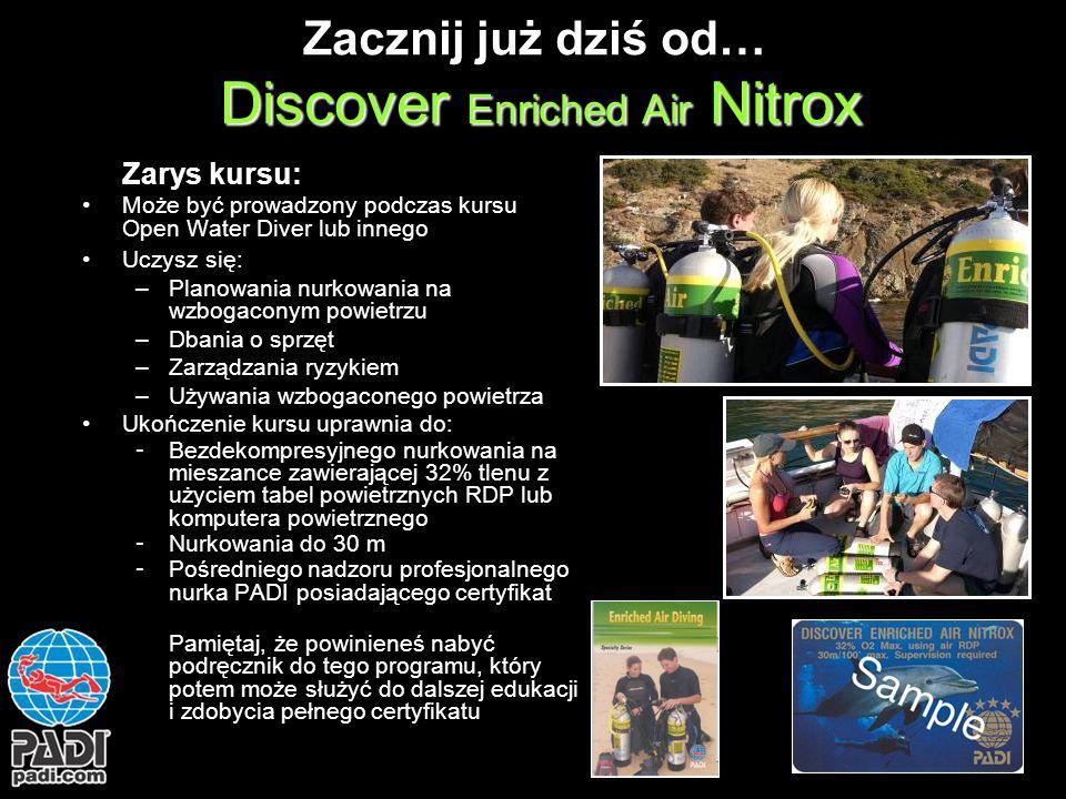 Zacznij już dziś od… Discover Enriched Air Nitrox