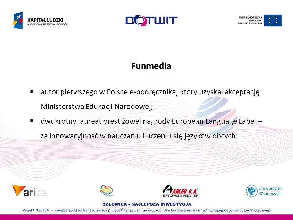 Funmedia autor pierwszego w Polsce e-podręcznika, który uzyskał akceptację Ministerstwa Edukacji Narodowej;