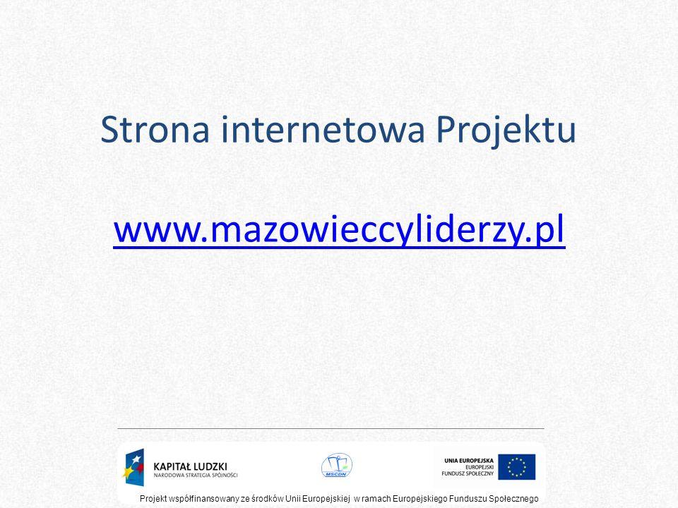 Strona internetowa Projektu www.mazowieccyliderzy.pl