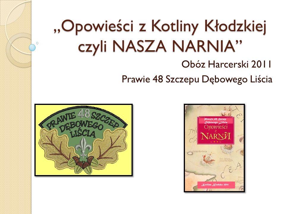 """""""Opowieści z Kotliny Kłodzkiej czyli NASZA NARNIA"""