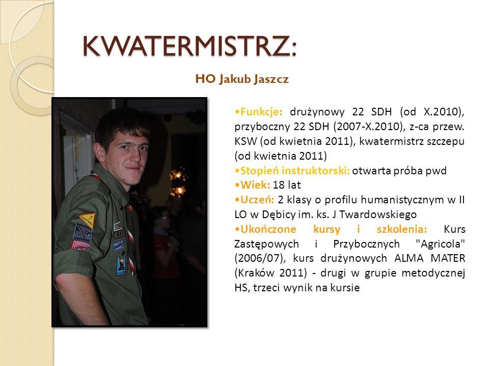 KWATERMISTRZ: HO Jakub Jaszcz
