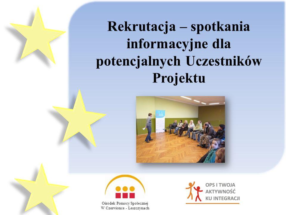 Rekrutacja – spotkania informacyjne dla potencjalnych Uczestników Projektu